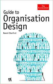 The Economist Guide to Organisation Design